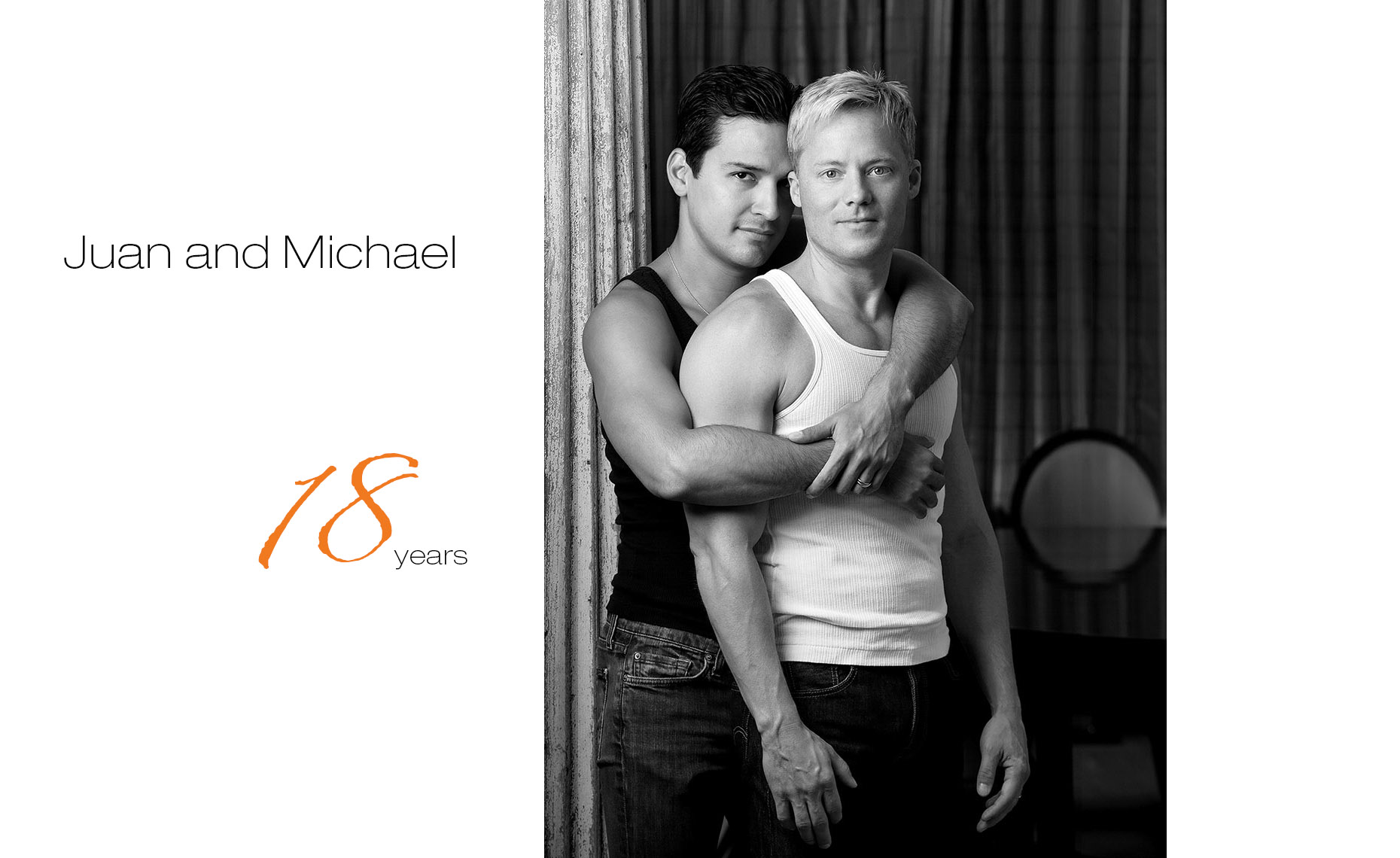 Juan and Michael, together 18yrs